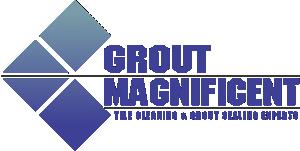 Grout Magnificent